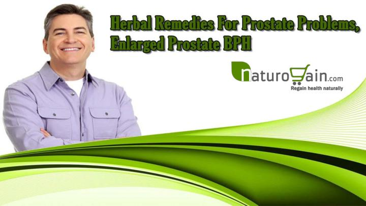 Herbal remedies for prostate problems enlarged prostate bph