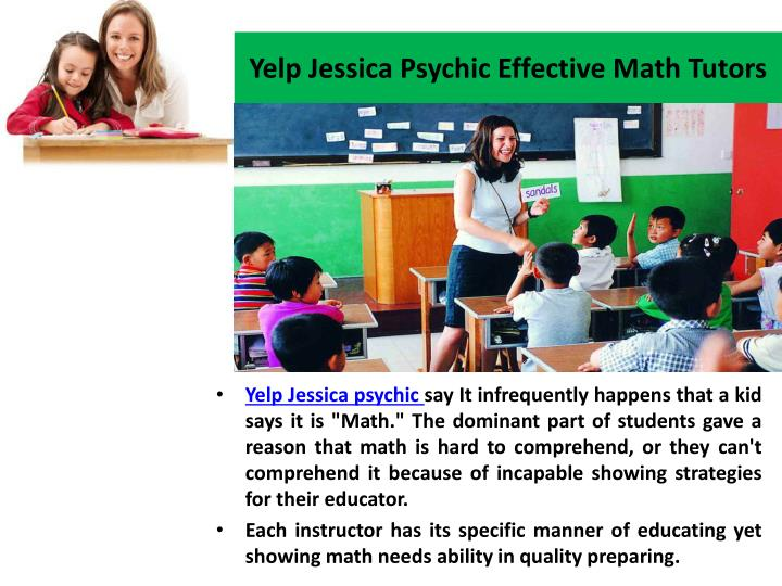 Yelp Jessica Psychic Effective Math Tutors