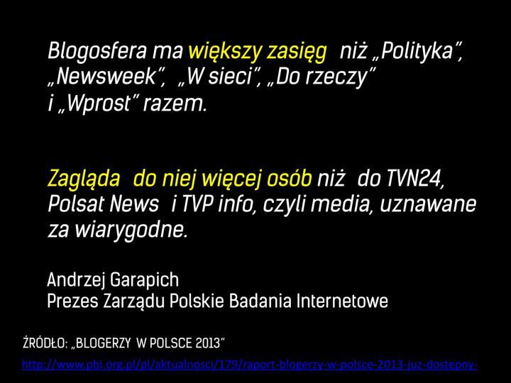 http://www.pbi.org.pl/pl/aktualnosci/179/raport-blogerzy-w-polsce-2013-juz-dostepny-