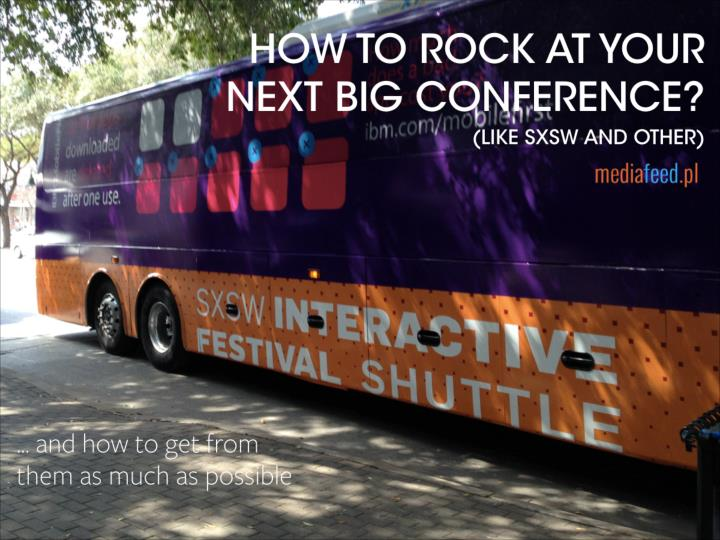 How to rock at your next big conference