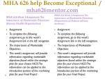 mha 626 help become exceptional mha626mentor com3