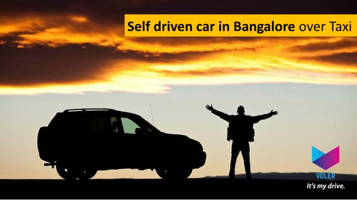 Self driven car in Bangalore