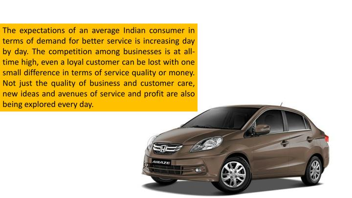 The expectations of an average Indian consumer in terms of demand for better service is increasing d...