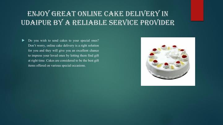 Enjoy Great Online Cake Delivery in