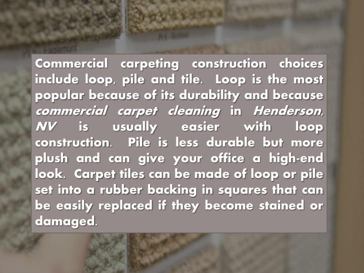 PPT - Commercial Carpet Cleaning Henderson, NV: Tips For Choosing Carpets PowerPoint ...