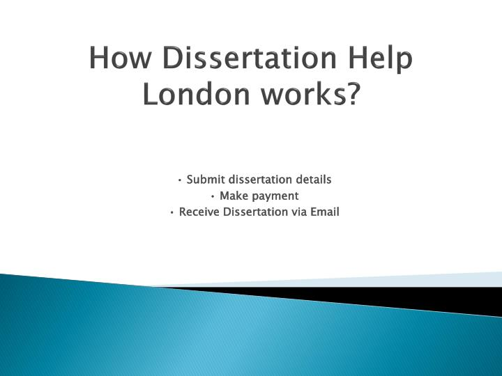 Why Is Our London Dissertation Help Necessary?