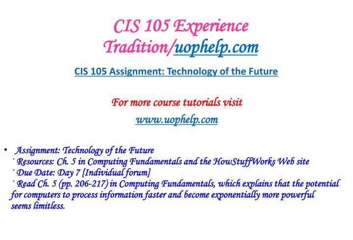 cis 105 capstone discussion Cis 105 capstone discussion question cis 105 assignment: technology of the future cis 105 assignment:.