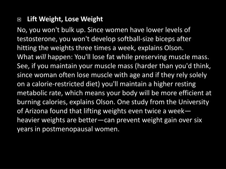 Lift Weight, Lose Weight