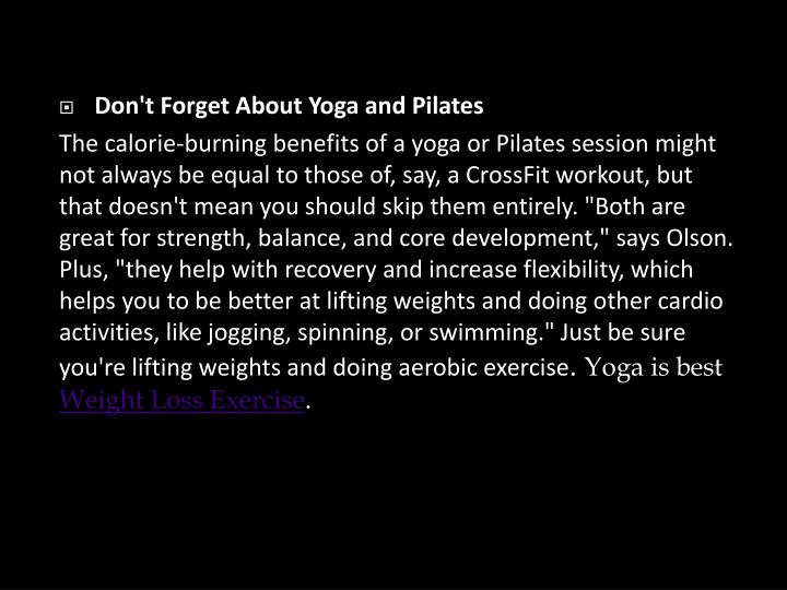 Don't Forget About Yoga and Pilates