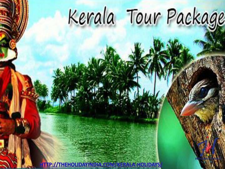 http://theholidayindia.com/kerala-holidays/