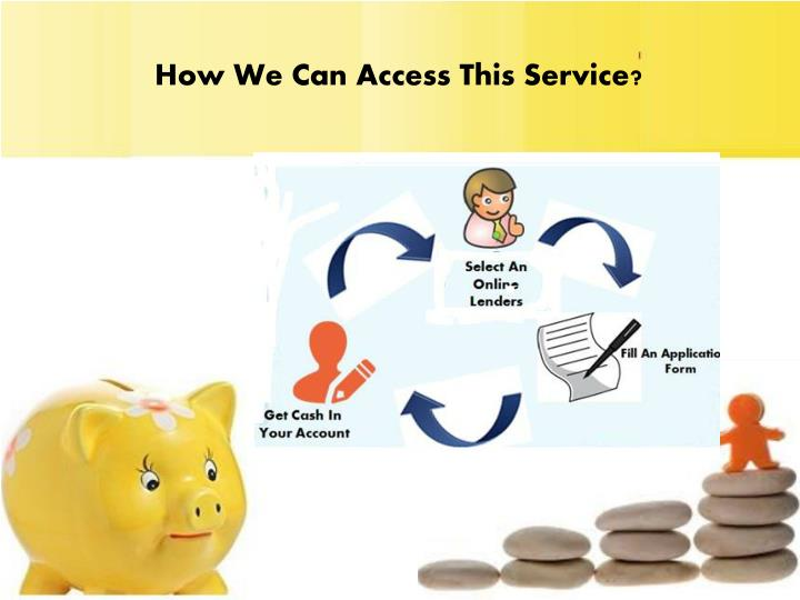 How We Can Access This Service?