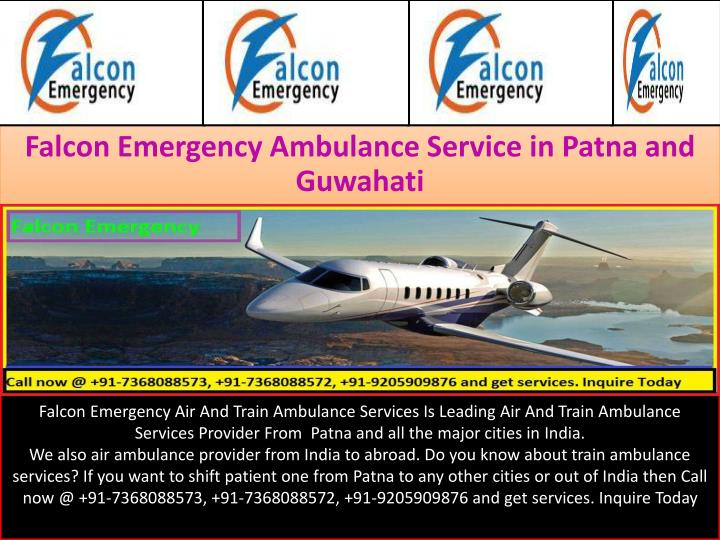 Falcon emergency ambulance service in patna and guwahati