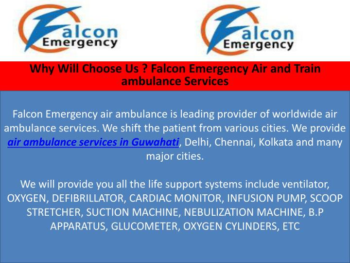 Falcon Emergency air ambulance is leading provider of worldwide air ambulance services. We shift the patient from various cities. We provide