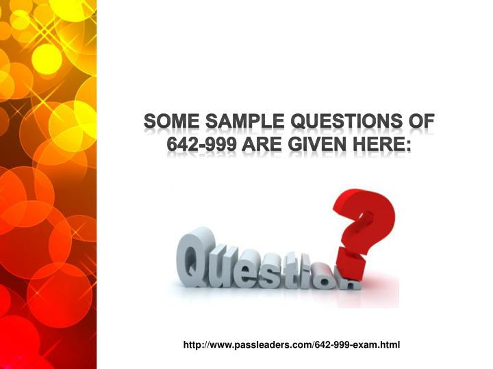 http://www.passleaders.com/642-999-exam.html