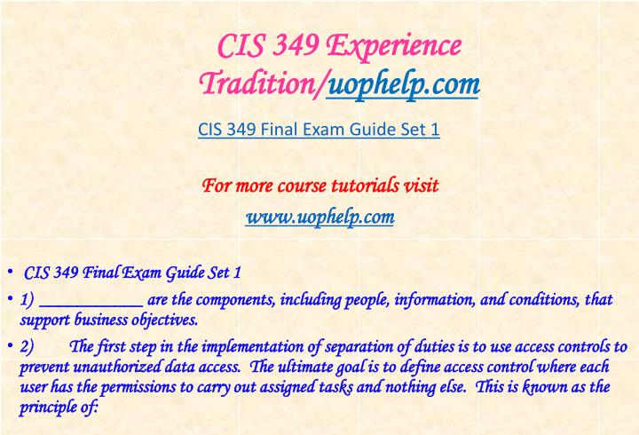 CIS 349 Experience Tradition/