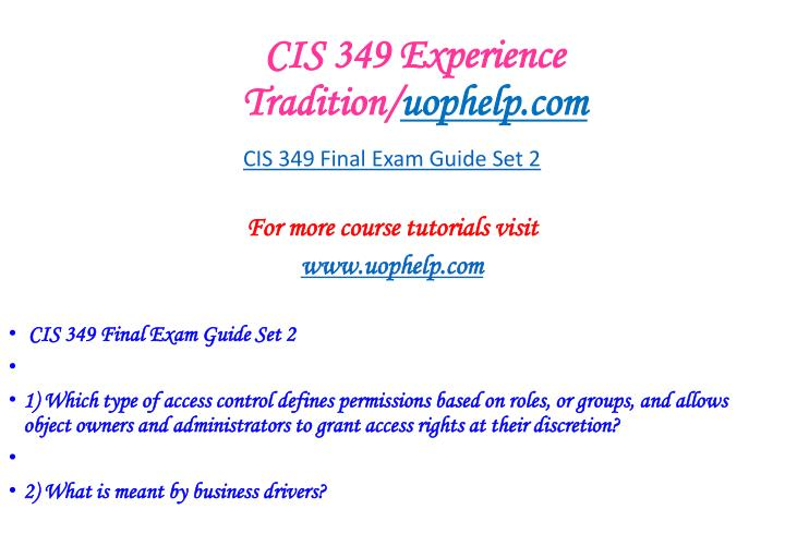 Cis 349 experience tradition uophelp com2