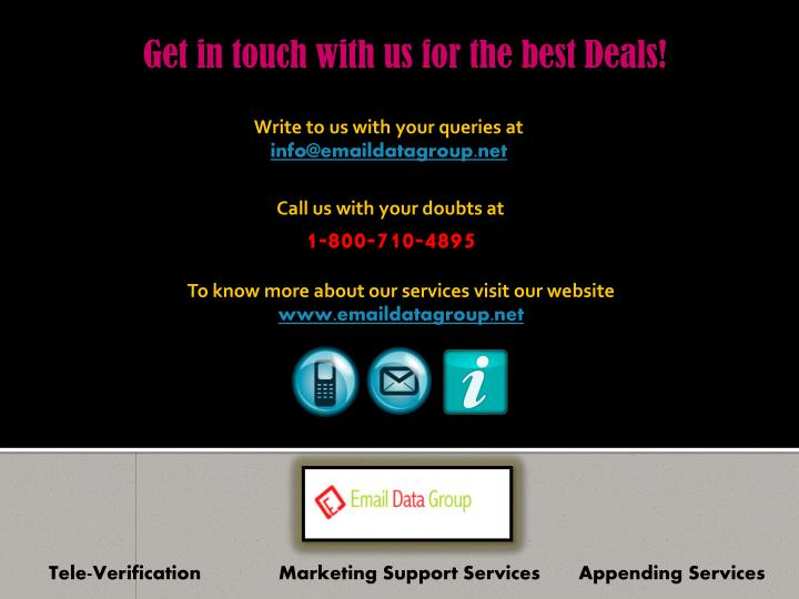 Get in touch with us for the best Deals!