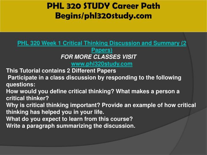 PHL 320 STUDY Career Path Begins/phl320study.com