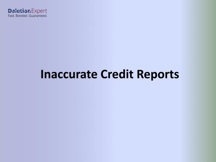 Inaccurate Credit Reports