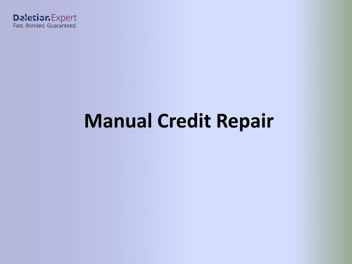 Manual Credit Repair