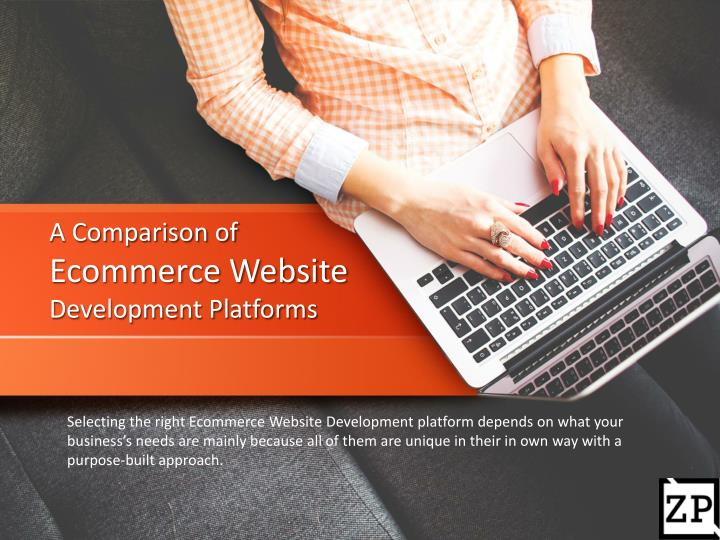 A comparison of ecommerce website development platforms