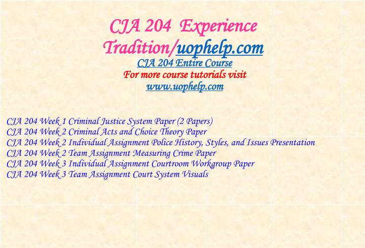 Cja 204 experience tradition uophelp com1
