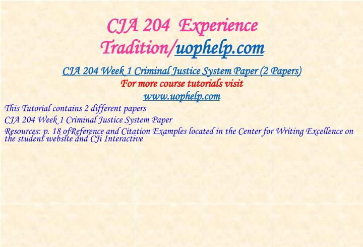 CJA 204  Experience Tradition/
