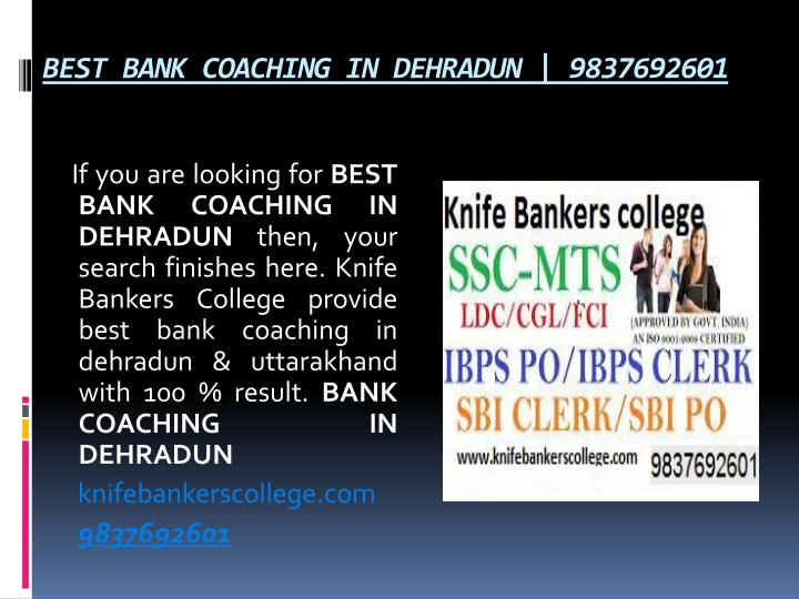 Best bank coaching in dehradun 9837692601
