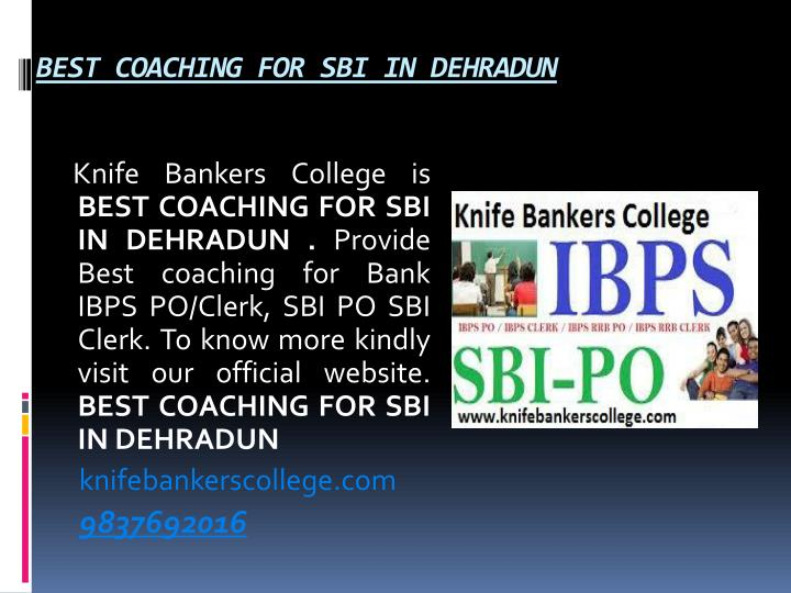 BEST COACHING FOR SBI IN DEHRADUN