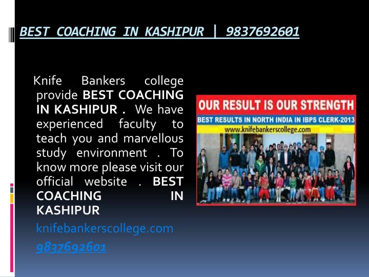 BEST COACHING IN KASHIPUR