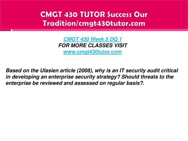 CMGT 430 TUTOR Success Our Tradition/cmgt430tutor.com