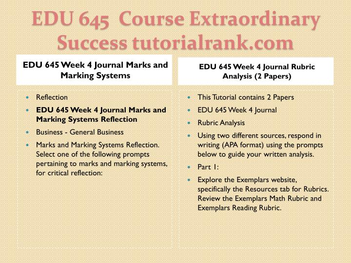 EDU 645 Week 4 Journal Marks and Marking Systems
