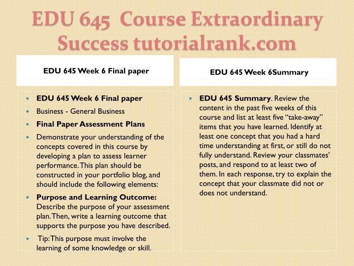EDU 645 Week 6 Final paper