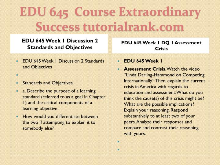 EDU 645 Week 1 Discussion 2 Standards and Objectives