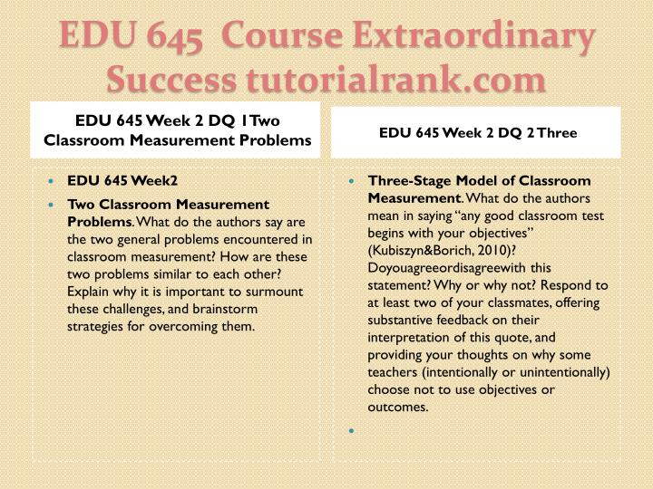 EDU 645 Week 2 DQ 1Two Classroom Measurement Problems