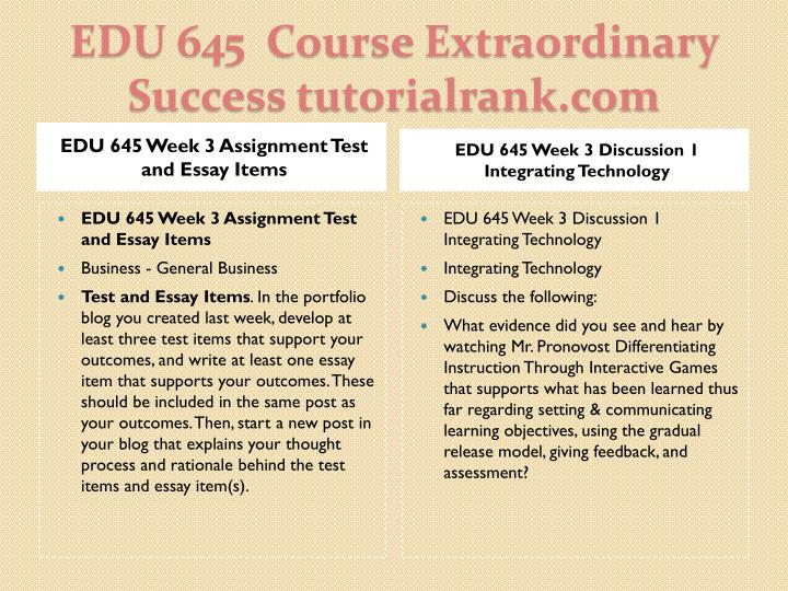 EDU 645 Week 3 Assignment Test and Essay Items