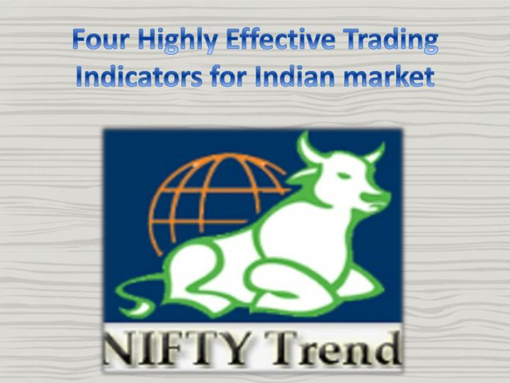 Four Highly Effective Trading Indicators for Indian