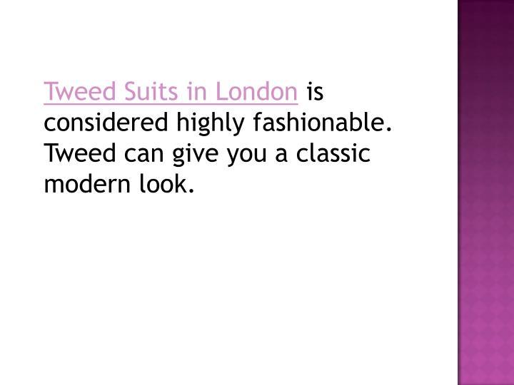 Tweed Suits in London is