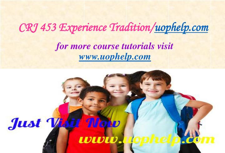 CRJ 453 Experience Tradition/