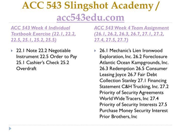 ACC 543 Slingshot Academy /