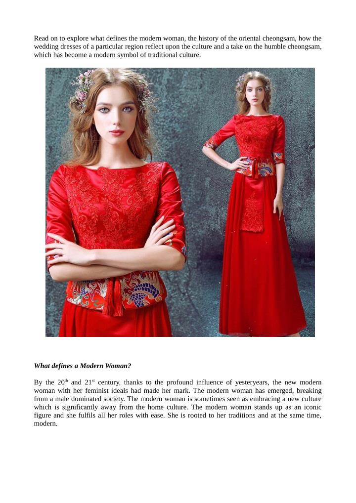 Read on to explore what defines the modern woman, the history of the oriental cheongsam, how the