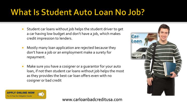Bad Credit Personal Loan With Cosigner >> PPT - College Student Car Loans With No Job PowerPoint Presentation - ID:7409838