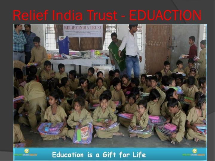 Relief India Trust - EDUACTION