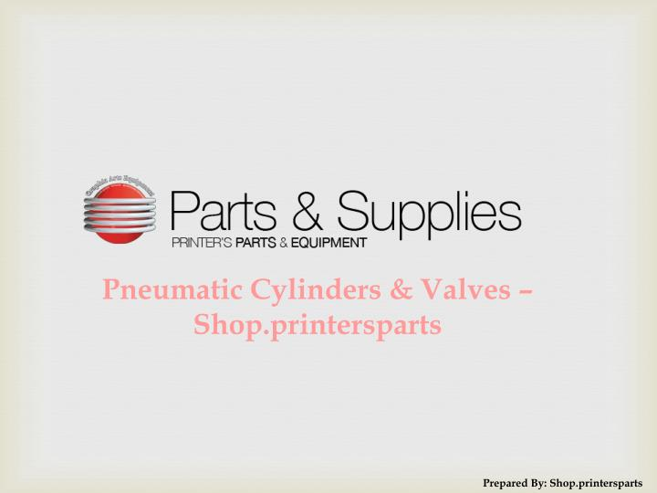 Pneumatic Cylinders & Valves