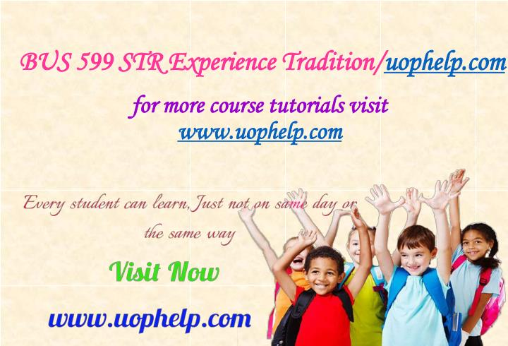 Bus 599 str experience tradition uophelp com
