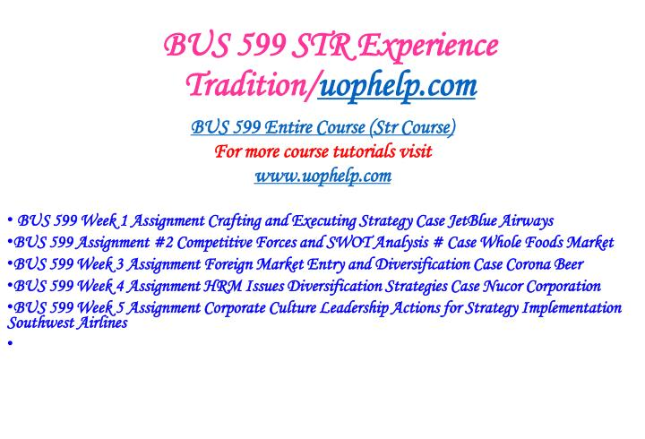 BUS 599 STR Experience Tradition/