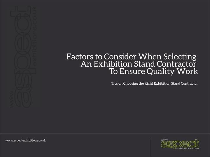 Factors to Consider When Selecting