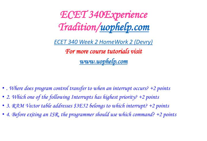 ECET 340Experience Tradition/