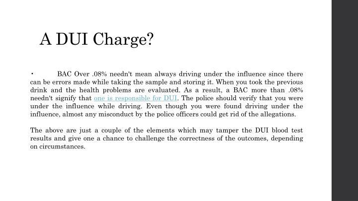 A DUI Charge?