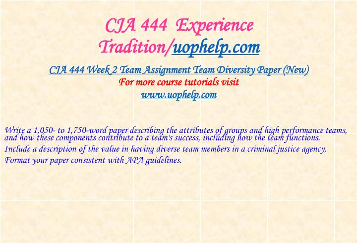 CJA 444  Experience Tradition/